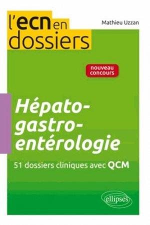 Hépato-gastro-entérologie - ellipses - 9782729878993 -