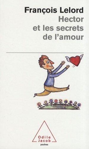 Hector et les secrets de l'amour - odile jacob - 9782738121080 -