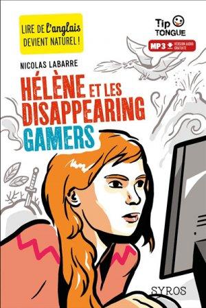 Hélène et les disappearing gamers - Syros - 9782748517309 -