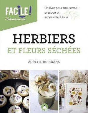 Herbiers et fleurs séchées. Un livre pour tout savoir, pratique et accessible à tous - creapassions - 9782814105782 -