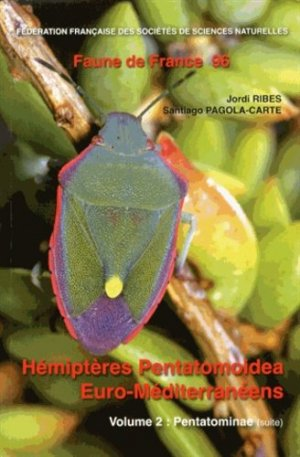 Hémiptères Pentatomoidea Euro-Méditerranéens - federation francaise des societes de sciences naturelles - 9782903052355 -