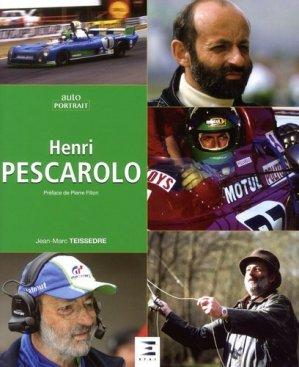 Henri Pescarolo, passions - etai - editions techniques pour l'automobile et l'industrie - 9791028301989 -