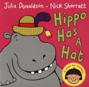 Hippo Has a Hat - macmillan - 9781447287896 -