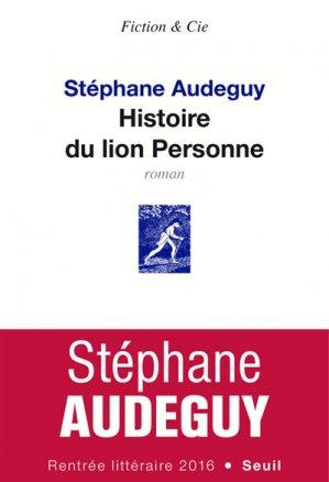 Histoire du lion Personne - Seuil - 9782021331783 -