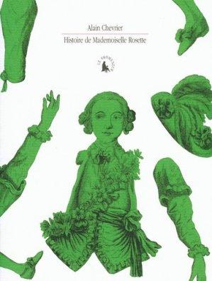 Histoire de Mademoiselle Rosette. Testament cassé d'un homme qui croyait être une fille - gallimard editions - 9782070782932 -