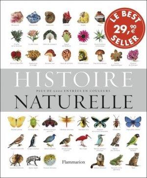 Histoire naturelle L'Encyclopédie la plus complète pour toute la famille - flammarion - 9782081378599 -