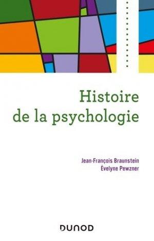 Histoire de la psychologie - dunod - 9782100799107 -