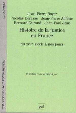 Histoire de la justice en France du XVIIIe siècle à nos jours. 5e édition - puf - presses universitaires de france - 9782130731931 -