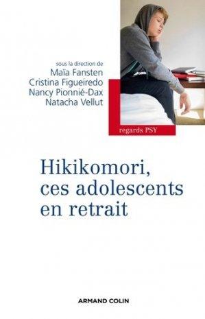 Hikikomori, ces adolescents en retrait - armand colin - 9782200291662 -