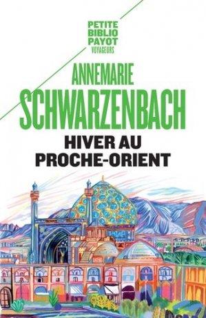 Hiver au Proche-Orient. Journal d'un voyage - Payot - 9782228921176 -