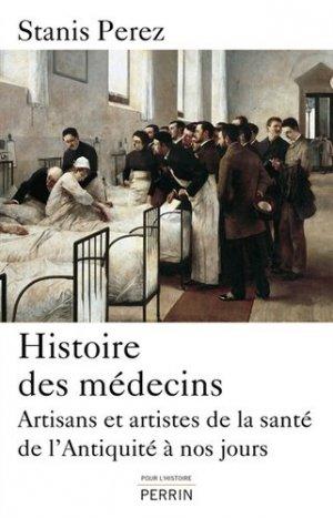 Histoire des médecins - perrin - 9782262039448 -