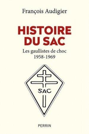 Histoire du SAC - Librairie Académique Perrin - 9782262075743 -
