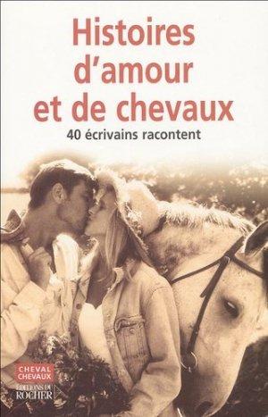 Histoires d'amour (et de chevaux) - du rocher - 9782268053288 -