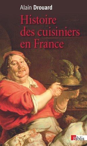 Histoire des cuisiniers en France. XIXe-XXe siècle - CNRS - 9782271087058 -