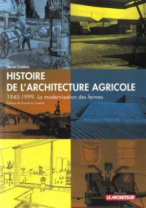 Histoire de l'architecture agricole - le moniteur - 9782281143201 -