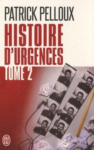 Histoire d'urgences - Tome 2 - j'ai lu - 9782290032138 -