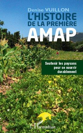 Histoire de la première AMAP - l'harmattan - 9782296564060 -