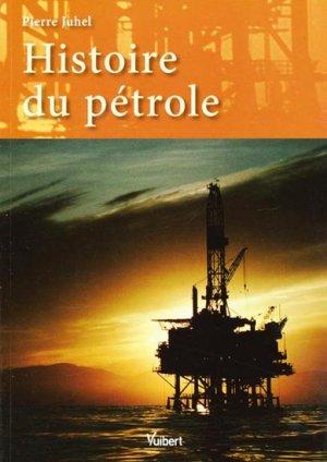 Histoire du pétrole - vuibert - 9782311002898 -