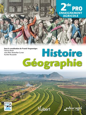 Histoire - 2de PRO - Enseignement Agricole - vuibert / éducagri éditions - 9782311600339 -