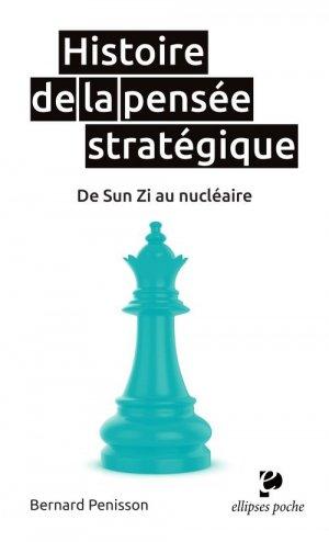 Histoire de la pensée stratégique - ellipses - 9782340035751 -
