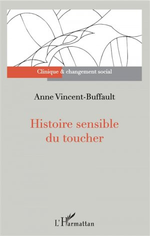 Histoire sensible du toucher-l'harmattan-9782343134314