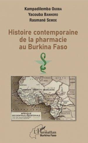 Histoire contemporaine de la pharmacie au Burkina Faso - l'harmattan - 9782343215808 -