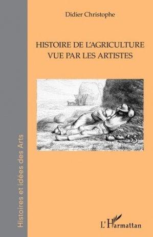 Histoire de l'agriculture vue par les artistes - l'harmattan - 9782343220291 -
