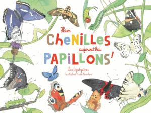 Hier chenilles, aujourd'hui papillons! - du ricochet - 9782352632177 -