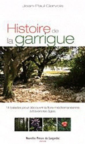 Histoire de la garrigue - Nouvelles Presses du Languedoc - 9782354140335 -