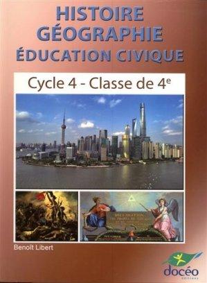 Histoire Géeographie Éducation civique - 4ème - doceo - 9782354971588 -