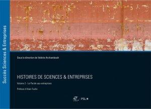 Histoires de sciences & entreprises - presses des mines - 9782356715340