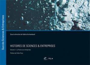 Histoires de sciences & entreprises - presses des mines - 9782356715616 -