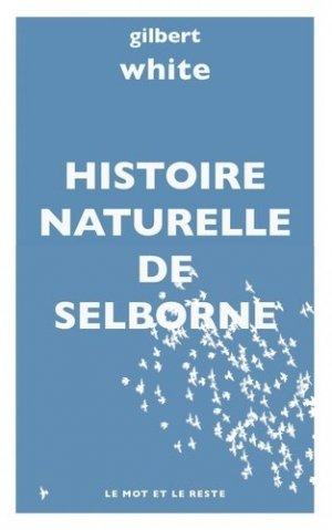 Histoire naturelle de Selborne - Le mot et le reste - 9782360548316 -