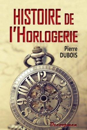 Histoire de l'Horlogerie - decoopman - 9782369650669 -