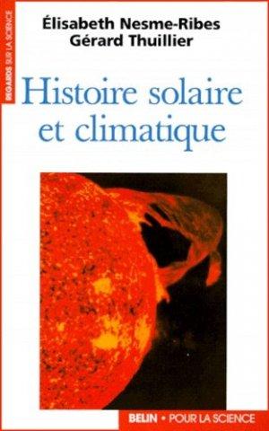 Histoire solaire et climatique - belin / pour la science - 9782701119663 -