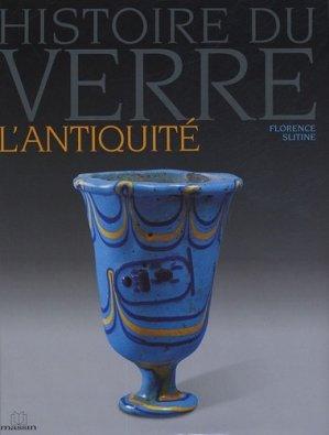 Histoire du verre L'Antiquité - massin - 9782707204653 -