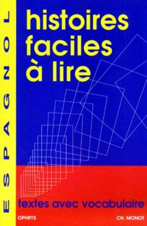 Histoires Faciles à Lire en Espagnol - ophrys - 9782708007147 -