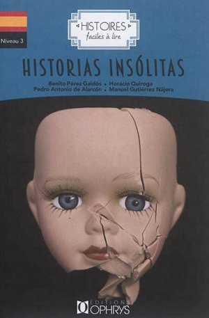 Historias Insolitas - ophrys - 9782708014732