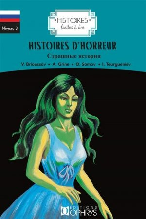 Histoires d'horreur. Edition bilingue français-russe - ophrys - 9782708015708 -