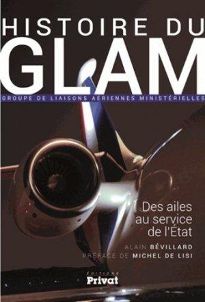 Histoire du GLAM, Des ailes au service de l'État - privat - 9782708992627 -