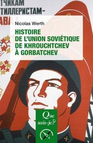 Histoire de l'Union soviétique de Khrouchtchev à Gorbatchev (1953-1991) - puf - presses universitaires de france - 9782715405769 -