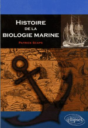 Histoire de la biologie marine - ellipses - 9782729826918 -