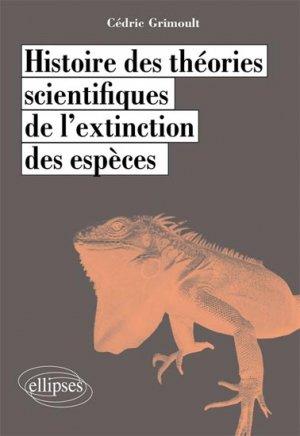 Histoire des théories scientifiques de l'extinction des espèces - ellipses - 9782729888404