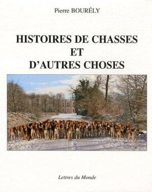 Histoires de chasses et d'autres choses - lettres du monde - 9782730102322 -