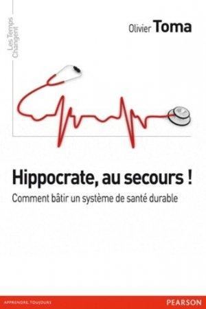 Hippocrate, au secours ! - pearson - 9782744065194 -