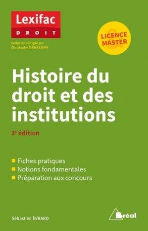 Histoire du droit et des institutions. 3e édition - Bréal - 9782749539478 -