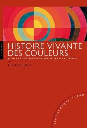 Histoire vivante des couleurs - hazan - 9782754105033 -