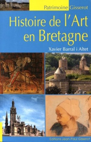 Histoire de l'art en Bretagne - gisserot - 9782755806311 -