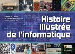 Histoire illustrée de l'informatique - edp sciences - 9782759818198 -