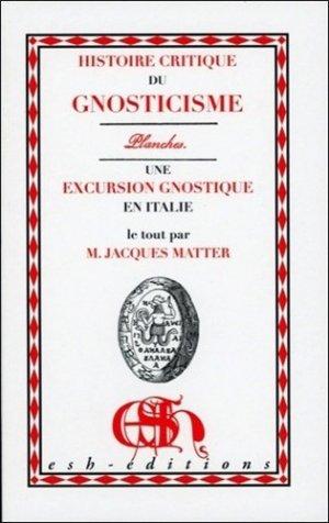 Histoire critique du Gnosticisme : les planches - ESH Editions - 9782805300080 -